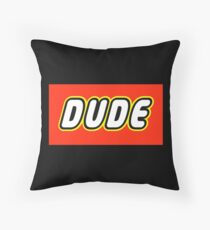 DUDE Throw Pillow