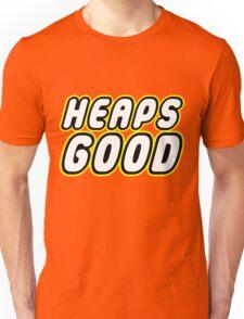 HEAPS GOOD T-Shirt