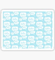 HI HELLO BYE - Pattern Print Sticker