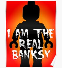 "Black Minifig with ""I am the Real Banksy"" slogan, Customize My Minifig Poster"