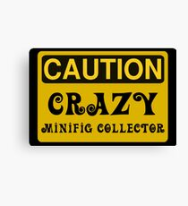 Caution Crazy Minifig Collector Sign Canvas Print