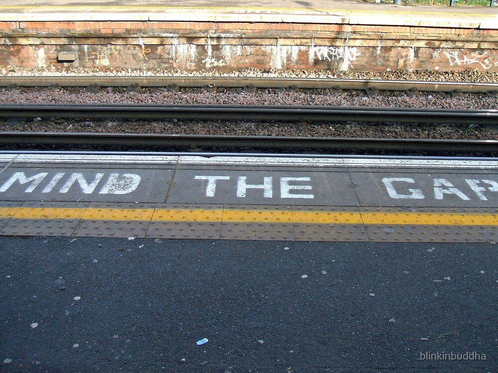 Mind the Gap by blinkinbuddha