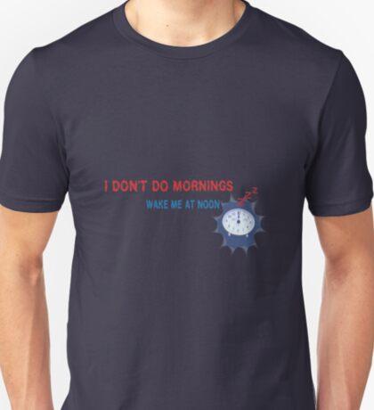 I Don't Do Mornings T-Shirt