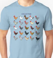 Chicken collector Unisex T-Shirt