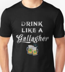 Drink Like A Gallagher, St.  Patricks Day Unisex T-Shirt