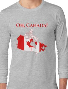 Oh Canada The Beautiful Long Sleeve T-Shirt