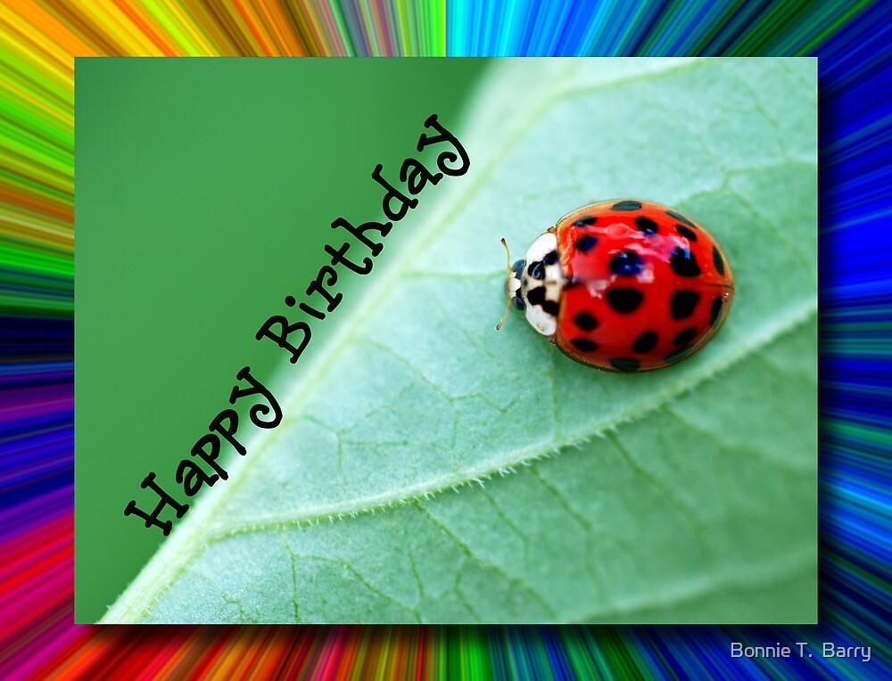 Happy Birthday Ladybug Card by Bonnie T.  Barry