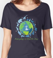 Everyday is Earth Day Women's Relaxed Fit T-Shirt