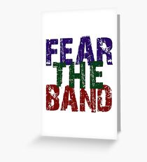 Fear The Band Greeting Card