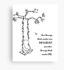 Winnie the Pooh - The Things That Make Me Different (black on white) Canvas Print