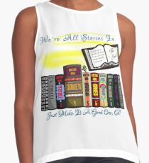 We're All Stories In The End Contrast Tank