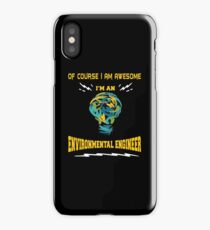 ENVIRONMENTAL ENGINEER AWESOME iPhone Case/Skin