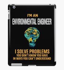ENVIRONMENTAL ENGINEER solve problems iPad Case/Skin
