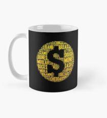 Funny Coffee Mug Gift - Money - Coffee Lovers Mug Mug