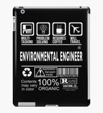 ENVIRONMENTAL ENGINEER Will travel iPad Case/Skin