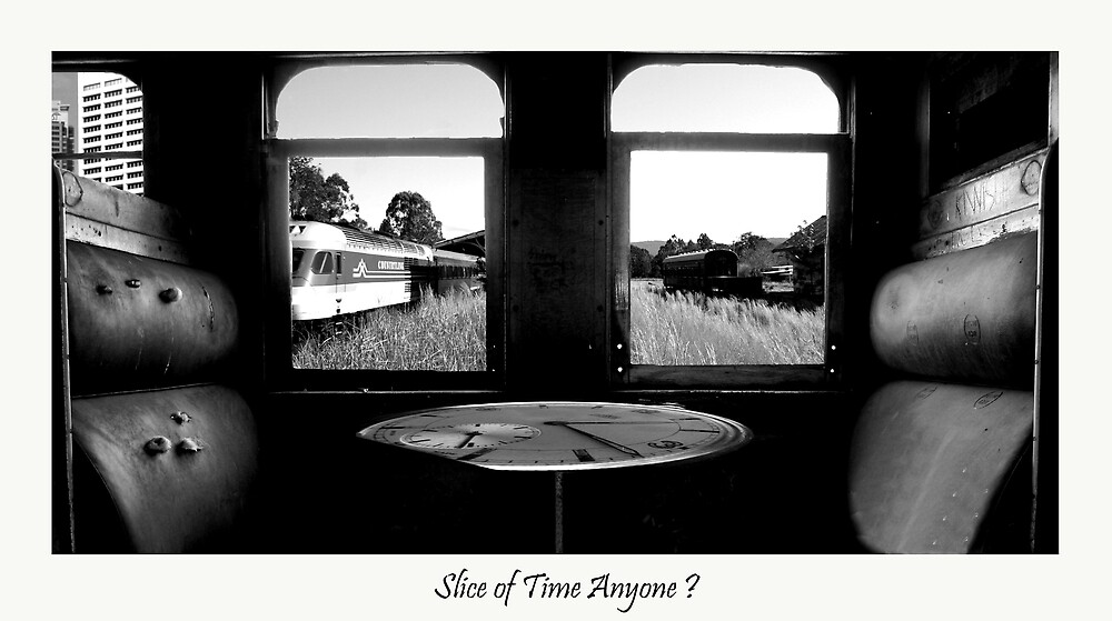 Slice Of Time Anyone? by veronique