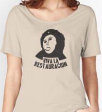 Viva la Restauracion Women's Relaxed Fit T-Shirt