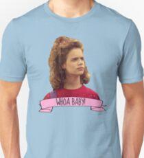 Whoa Baby Kimmy Gibler T-Shirt
