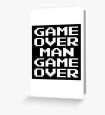 Game Over Man Game Over Greeting Card
