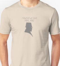 I Have a Use For You - Grey Silhouette Unisex T-Shirt