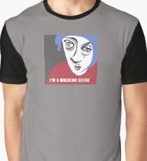 I'm a walking selfie Graphic T-Shirt