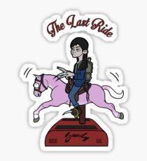 The Last Ride Sticker