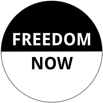 Freedom Now! by supercell734