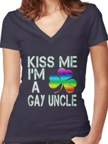 Kiss Me: I'm A Gay Uncle Women's Fitted V-Neck T-Shirt