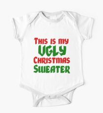 THIS IS MY UGLY CHRISTMAS SWEATER Kids Clothes