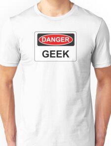 Danger Geek - Warning Sign Unisex T-Shirt