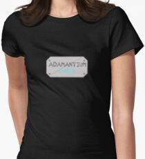 Adamantium it can't be broken Womens Fitted T-Shirt