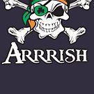 Arrrish by Josh Burt