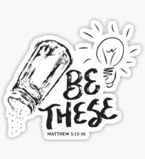 Be These Salt Light - Christian Faith Bible Verse Sticker