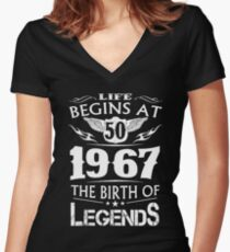 Life Begins At 50 1967 The Birth Of Legends Vintage Birthday Women's Fitted V-Neck T-Shirt