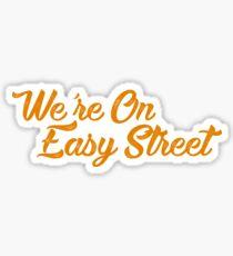 In der Easy Street Sticker