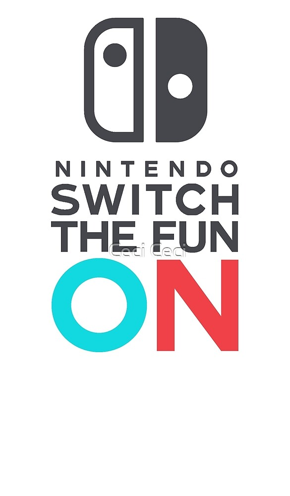 Switch on the play! by Ceci Ceci