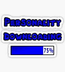 Personality Downloading 75 Percent Sticker