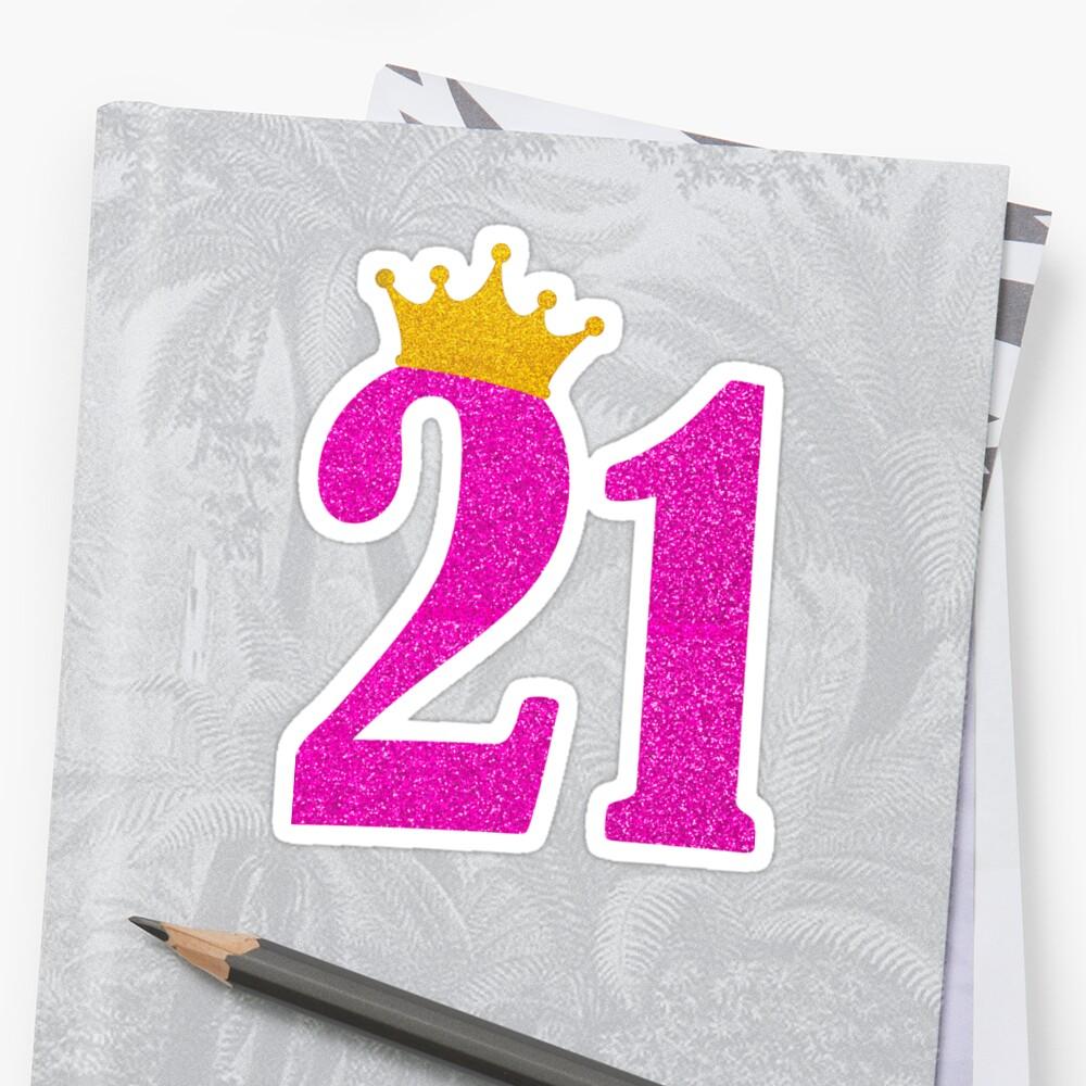 Pegatinas «21 cumpleaños niña rosa princesa corona regalo descarado ...