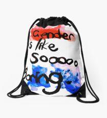 Gender is like sooooo boring Drawstring Bag