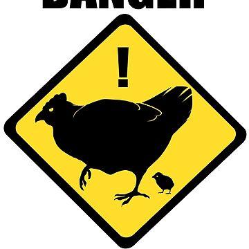 DANGER BROODY HEN by NuclearLemons
