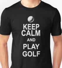 Keep Calm And Play Golf Unisex T-Shirt