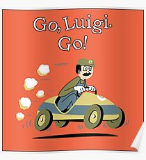 Go, Luigi. Go! Poster