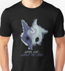 Never One... Without the Other T-Shirt