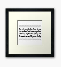 i'm in love withe the shape of you Framed Print