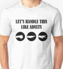 Lets handle this like adults - rock paper scissors T-Shirt