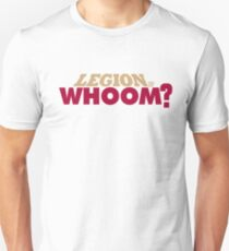 Legion of Whoom? Unisex T-Shirt