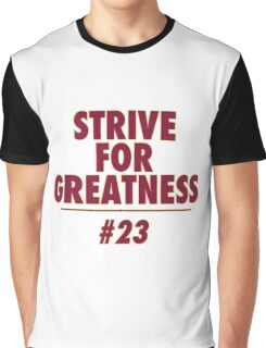Strive for greatness Graphic T-Shirt