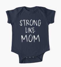 Strong Like Mom - Kids One Piece - Short Sleeve