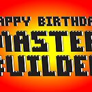 HAPPY BIRTHDAY MASTER BUILDER by Customize My Minifig