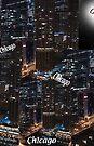 CHICAGO !! MY KIND OF TOWN  by SherriOfPalmSprings Sherri Nicholas-